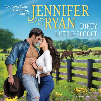 Dirty Little Secret Lib/E: Wild Rose Ranch Cover Image
