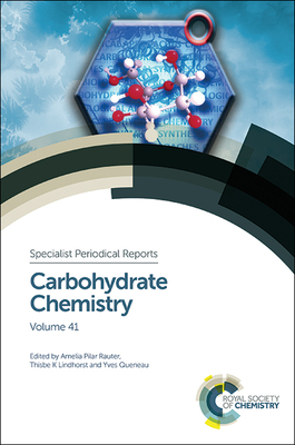 Carbohydrate Chemistry: Volume 41 Cover Image