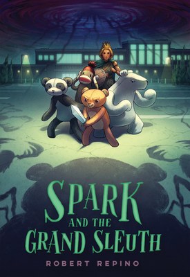Spark and the Grand Sleuth: A Novel (League of Ursus #2) Cover Image