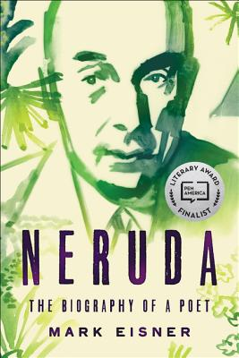 Neruda: The Biography of a Poet Cover Image