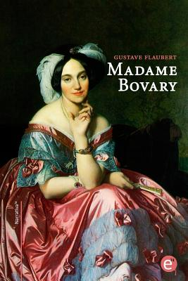 Madame Bovary: Edicion Bilingue/Edition Bilingue Cover Image