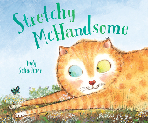 Stretchy McHandsome Judy Schachner, Dial Books, $17.99,