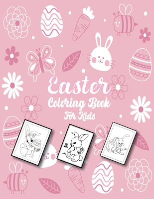 Easter Coloring Book for Kids: Large-scale Easter Coloring Book With More Than 50 Unique Designs (Children's Activity Book) Cover Image