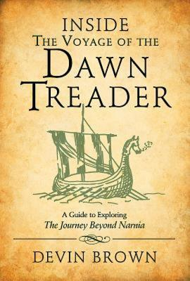 Cover for Inside the Voyage of the Dawn Treader