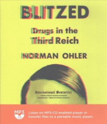 Blitzed: Drugs in the Third Reich Cover Image