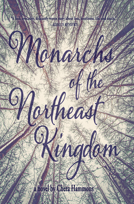 Monarchs of the Northeast Kingdom Cover Image