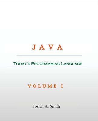 Java: Today's Programming Language (Volume #1) Cover Image
