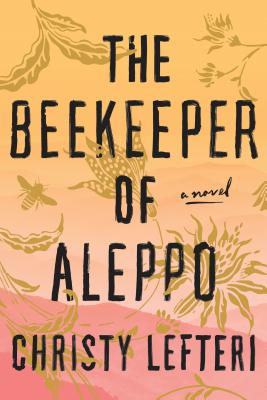 The Beekeeper of Aleppo: A Novel Cover Image
