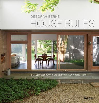 House Rules: An Architect's Guide to Modern Life Cover Image
