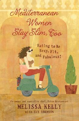 Mediterranean Women Stay Slim, Too Cover