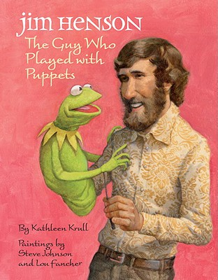 Jim Henson: The Guy Who Played with Puppets Cover Image