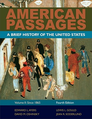 American Passages: A History of the United States, Volume 2: Since 1865, Brief Cover Image
