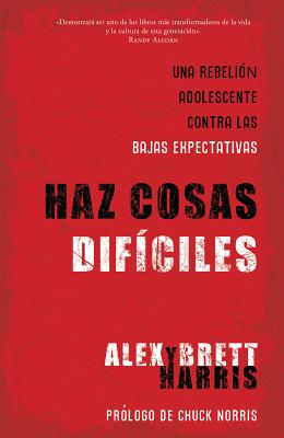 Haz Cosas Dificiles = Do Hard Things Cover Image
