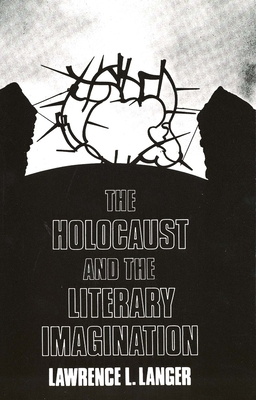 Cover for The Holocaust and the Literary Imagination