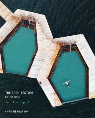 The Architecture of Bathing: Body, Landscape, Art Cover Image