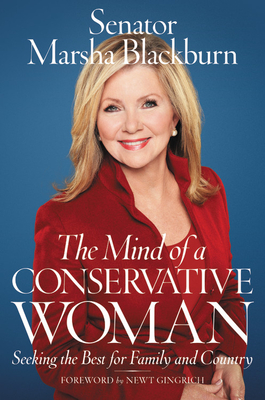 The Mind of a Conservative Woman: Seeking the Best for Family and Country Cover Image