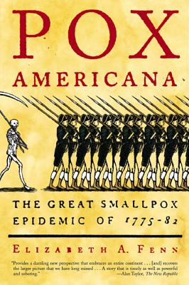 Pox Americana: The Great Smallpox Epidemic of 1775-82 Cover Image