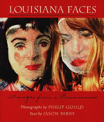 Louisiana Faces: Images from a Renaissance Cover Image
