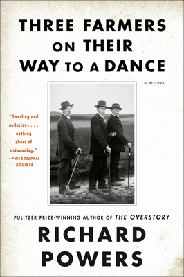 Three Farmers on Their Way to a Dance: A Novel Cover Image