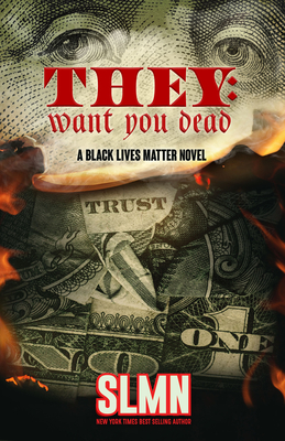 They Want You Dead: A Black Lives Matter Novel Cover Image