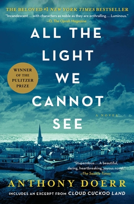 All the Light We Cannot See Anthony Doerr, Scribner, $18,