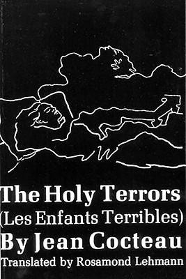 The Holy Terrors: (Les Enfants Terribles) Cover Image