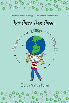 Just Grace Goes Green (The Just Grace Series #4) Cover Image