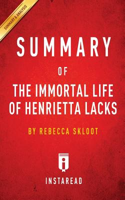 Summary of The Immortal Life of Henrietta Lacks: by Rebecca Skloot - Includes Analysis Cover Image