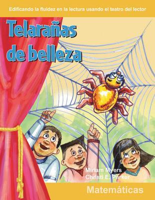 Telaranas de Belleza (Webs of Beauty) (Spanish Version) (Niveles 1-2 (Grades 1-2)) (Building Fluency Through Reader's Theater: Social Studies) Cover Image