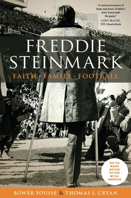 Freddie Steinmark: Faith, Family, Football Cover Image