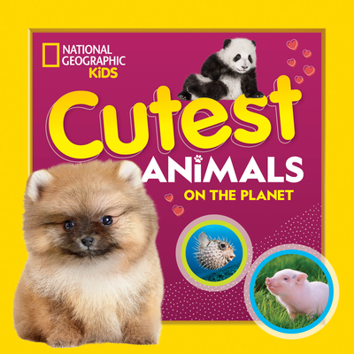 Cutest Animals on the Planet Cover Image