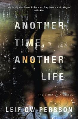 Another Time, Another Life: The Story of a Crime Cover Image