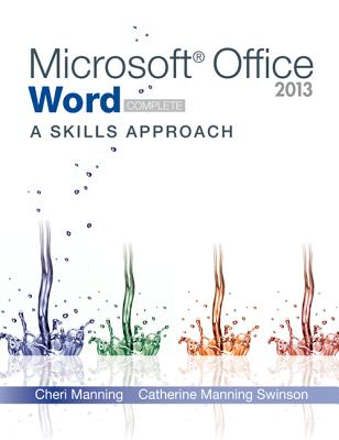 Microsoft Office Word 2013: A Skills Approach, Complete Cover Image