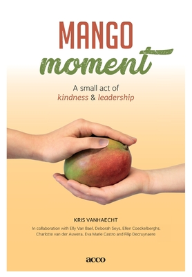 Mangomoment: A small act of kindness & leadership Cover Image