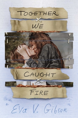 Together We Caught Fire Cover Image
