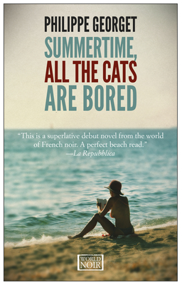 Summertime All the Cats Are Bored Cover Image