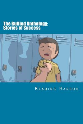 The Bullied Anthology: Stories of Success Cover Image