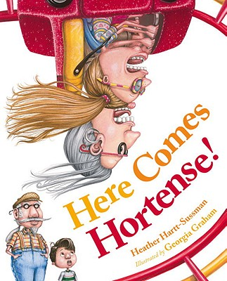 Here Comes Hortense! Cover
