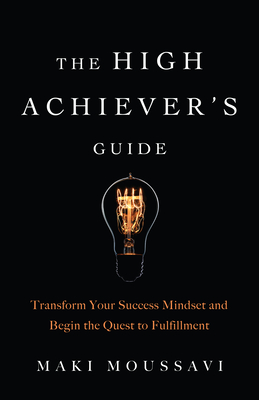 Cover for The High Achiever's Guide