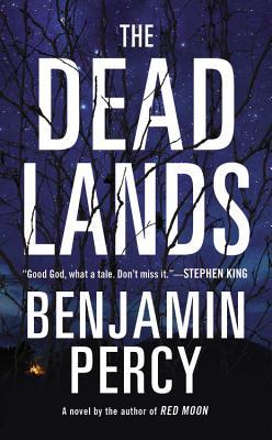 The Dead Lands: A Novel Cover Image