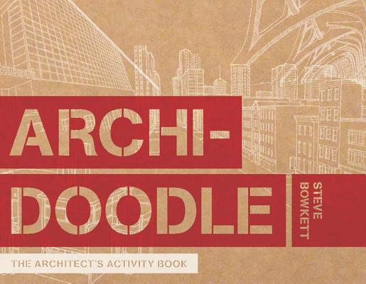 Archidoodle: The Architect's Activity Book Cover Image