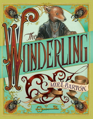 Wonderling by Mira Bartok
