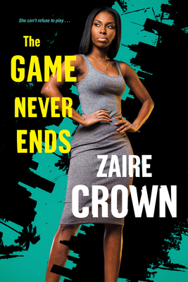 The Game Never Ends (The Game Series #2) Cover Image