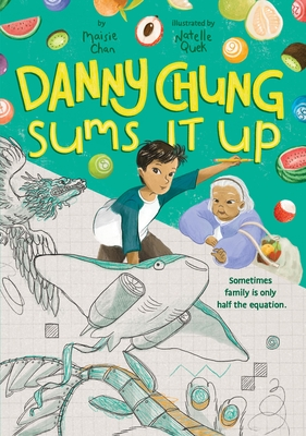 Danny Chung Sums It Up Cover Image