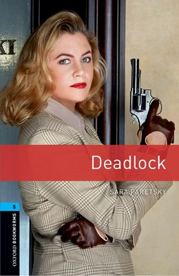 Oxford Bookworms Library: Stage 5: Deadlock1800 Headwords Cover Image