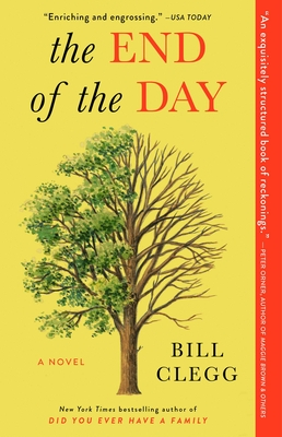 The End of the Day by Bill Clegg book cover