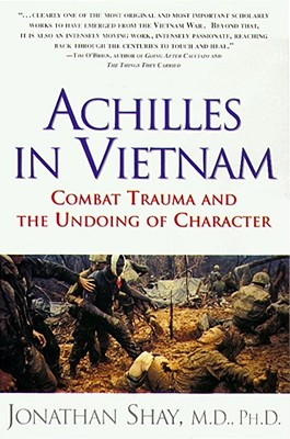 Achilles in Vietnam: Combat Trauma and the Undoing of Character Cover Image