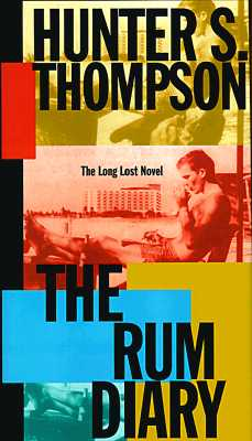 The Rum Diary: The Long Lost Novel Cover Image