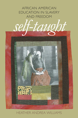 Self-Taught (John Hope Franklin Series in African American History and Culture) Cover Image