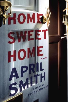 Home Sweet Home: A novel Cover Image